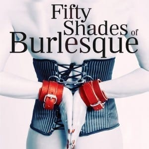 fifty shades of burlesque uk tour 2016